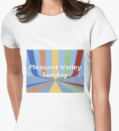 Pleasant Valley Sunday Womens Fitted T-Shirt