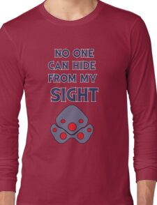 No one can hide from my sight Long Sleeve T-Shirt