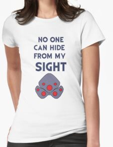 No one can hide from my sight Womens Fitted T-Shirt