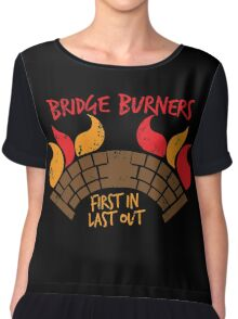 Bridge BURNERS DISTRESSED VERSION first in last out  Chiffon Top