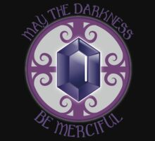 May the darkness be merciful Kids Tee