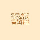Crazy about CATS (and coffee) by jazzydevil