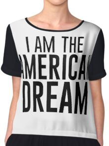 I Am The American Dream Chiffon Top