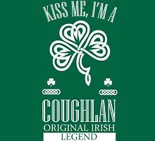 Kiss Me I'm A Coughlan Unisex T-Shirt