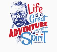 Life Adventure Spirit Theodore Roosevelt Red Blue Unisex T-Shirt