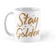 STAY GOLDEN in gold foil (image) Mug