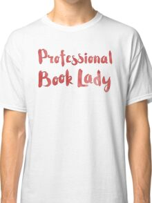 professional book lady in red watercolor Classic T-Shirt