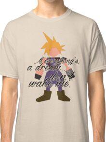 Dream... Classic T-Shirt