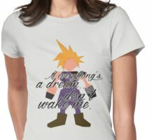 Dream... Womens Fitted T-Shirt