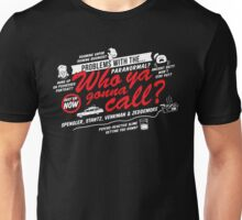 Who Ya Gonna Call? Ghostbusters! Unisex T-Shirt