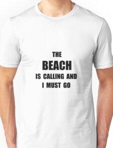 Beach Calling Unisex T-Shirt