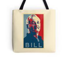 Bill Murray, Obama Hope Poster Tote Bag