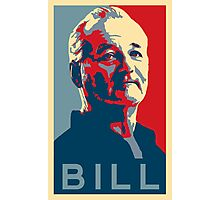 Bill Murray, Obama Hope Poster Photographic Print