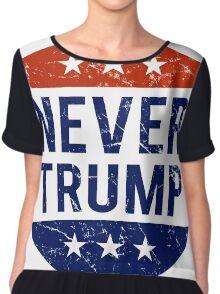 Never Trump #NeverTrump T-Shirt Chiffon Top