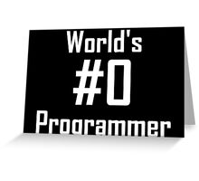 World's #0 Programmer Greeting Card