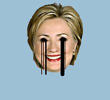 Evil Hilary Clinton 2 Melty Eyes Unisex T-Shirt