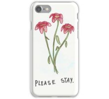 Please Stay With Me iPhone Case/Skin