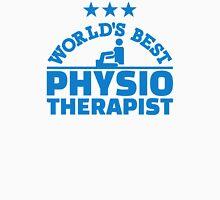 World's best physiotherapist Unisex T-Shirt