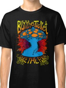 """Buy the ticket take the ride"" Hunter S. Thompson quote original drawing Classic T-Shirt"
