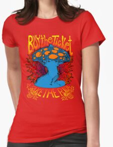 """""""Buy the ticket take the ride"""" Hunter S. Thompson quote original drawing Womens Fitted T-Shirt"""
