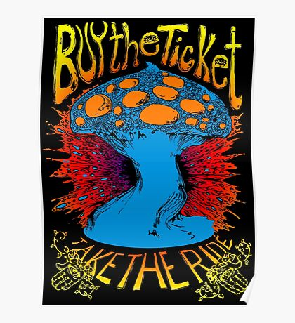 """""""Buy the ticket take the ride"""" Hunter S. Thompson quote original drawing Poster"""