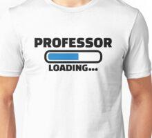 Professor loading Unisex T-Shirt