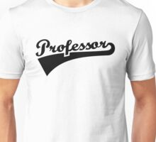 Professor Unisex T-Shirt
