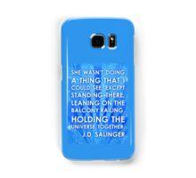 J.D. Salinger Quote - Saphire Samsung Galaxy Case/Skin