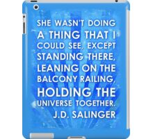 J.D. Salinger Quote - Saphire iPad Case/Skin
