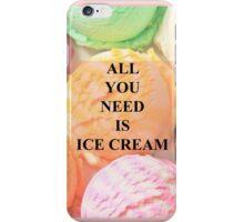 Quote IceCream iPhone Case/Skin