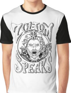 Zol-Tom Speaks Graphic T-Shirt