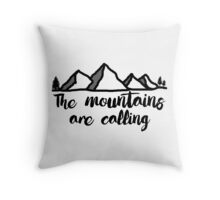The mountains are calling graphic print Throw Pillow