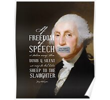 Free Speech Dumb Silent Slaughter George Washington Poster