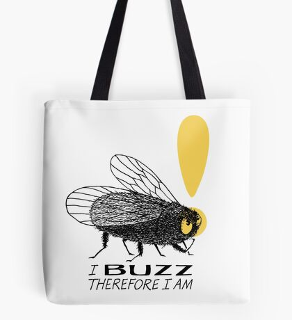 Thinker fly, I buzz therefore I am Tote Bag