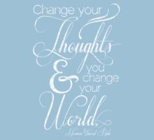 Change Your Thoughts Quote Kids Tee