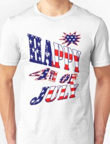 Happy 4th of July-  Art + Products Design  Unisex T-Shirt