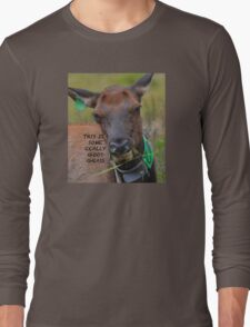 This is some Really Good Grass Long Sleeve T-Shirt