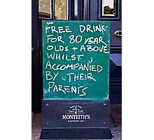 Free Drinks at the Pub Photographic Print
