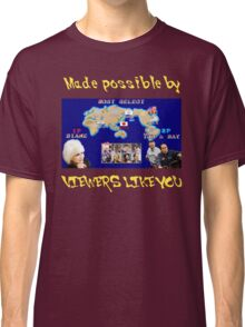 Viewers Like You: Championship Edition Classic T-Shirt
