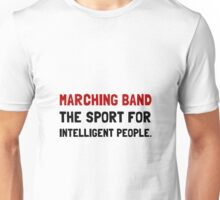 Marching Band Intelligent Unisex T-Shirt