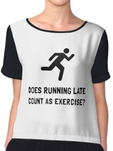 Running Late Exercise Chiffon Top