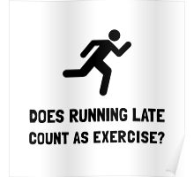 Running Late Exercise Poster