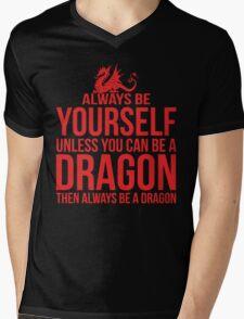 Always Be A Dragon Mens V-Neck T-Shirt