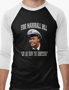 Fire Marshall Bill - Let Me Show You Something Men's Baseball ¾ T-Shirt