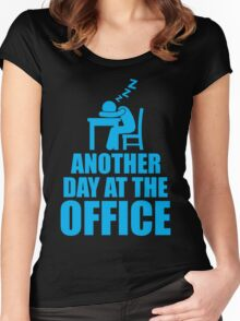 Another Day At The Office Women's Fitted Scoop T-Shirt