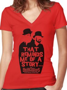 "Brimblebanks Brothers ""That Reminds Me of A Story..."" Women's Fitted V-Neck T-Shirt"