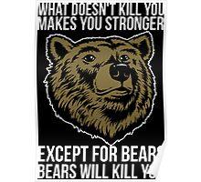 Bears Will Kill You Poster
