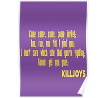 Killjoys theme in yellow writing Poster