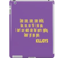 Killjoys theme in yellow writing iPad Case/Skin