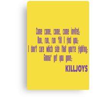Killjoys theme in purple writing Canvas Print